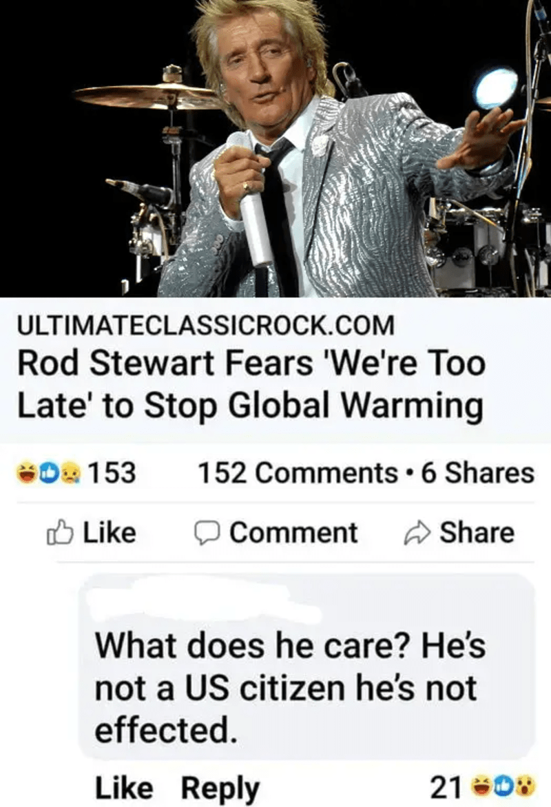 Microphone - ULTIMATECLASSICROCK.COM Rod Stewart Fears 'We're Too Late' to Stop Global Warming O 153 152 Comments• 6 Shares O Like Comment a Share What does he care? He's not a US citizen he's not effected. Like Reply 21 08