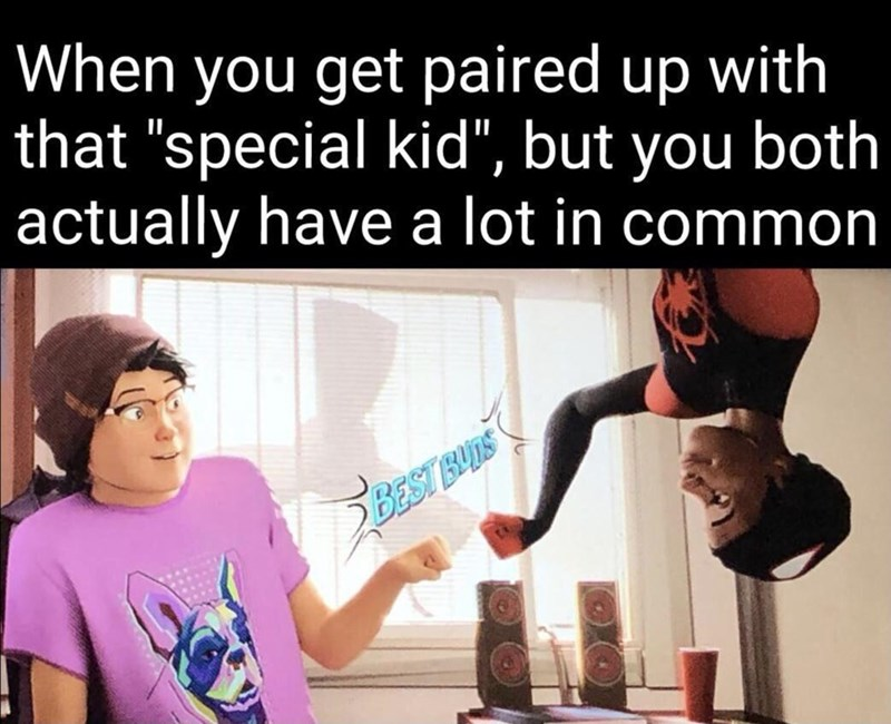 """Human - When you get paired up with that """"special kid"""", but you both actually have a lot in common BEST BUDS"""