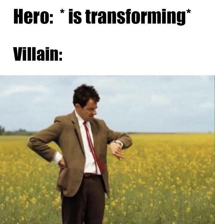 Clothing - Hero: * is transforming* Villain: