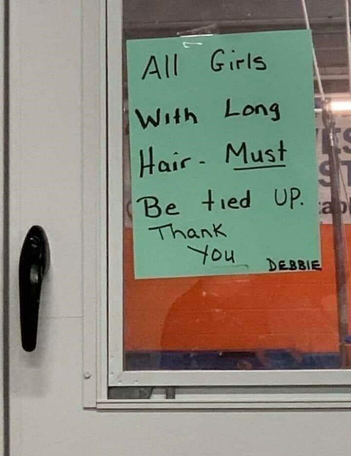 Handwriting - All Girls With Long Hair- Must Be tied UP. Thank You DEBBIE