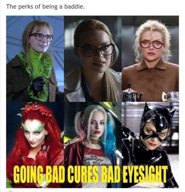 Glasses - The perks of being a baddie. Daddyes ACon GOING BAD CURES BAD EYESIGHT