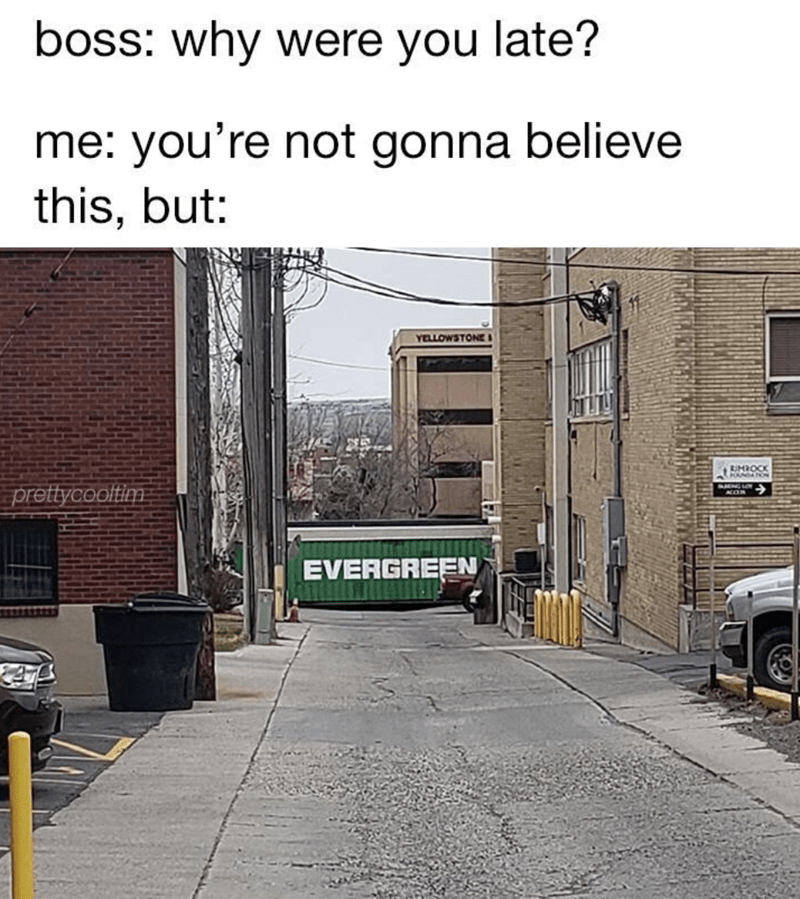 funny memes, memes, evergreen, suez canal memes