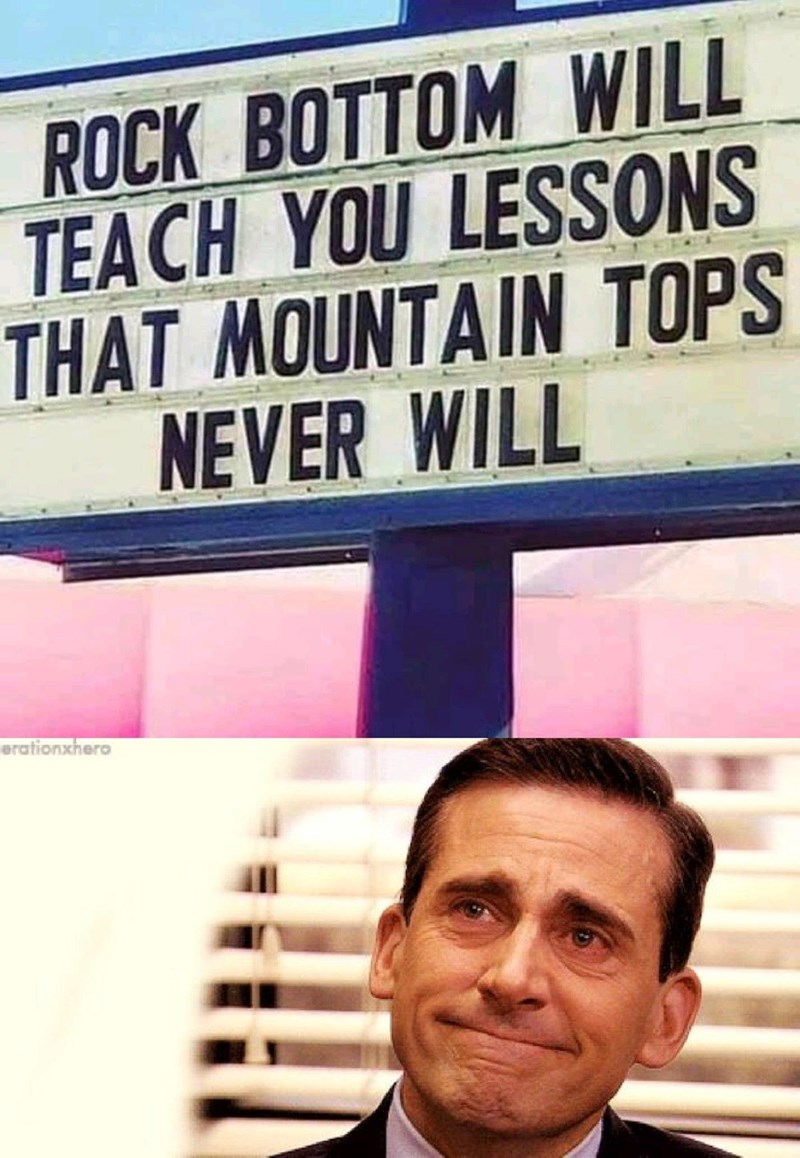 Forehead - ROCK BOTTOM WILL TEACH YOU LESSONS THAT MOUNTAIN TOPS NEVER WILL erationxhero