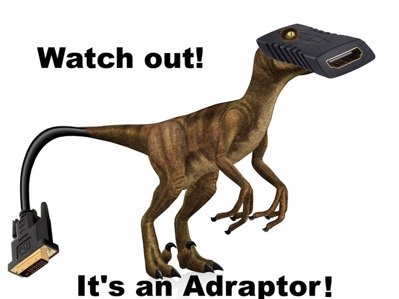 Extinction - Watch out! It's an Adraptor!