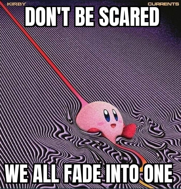 Font - KIRBY CURRENTS DON'T BE SCARED WE ALL FADE INTO ONE