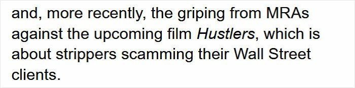 Font - and, more recently, the griping from MRAS against the upcoming film Hustlers, which is about strippers scamming their Wall Street clients.