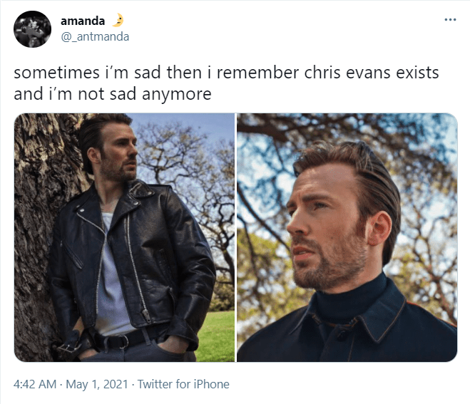 Outerwear - amanda @_antmanda sometimes i'm sad then i remember chris evans exists and i'm not sad anymore 4:42 AM - May 1, 2021 · Twitter for iPhone