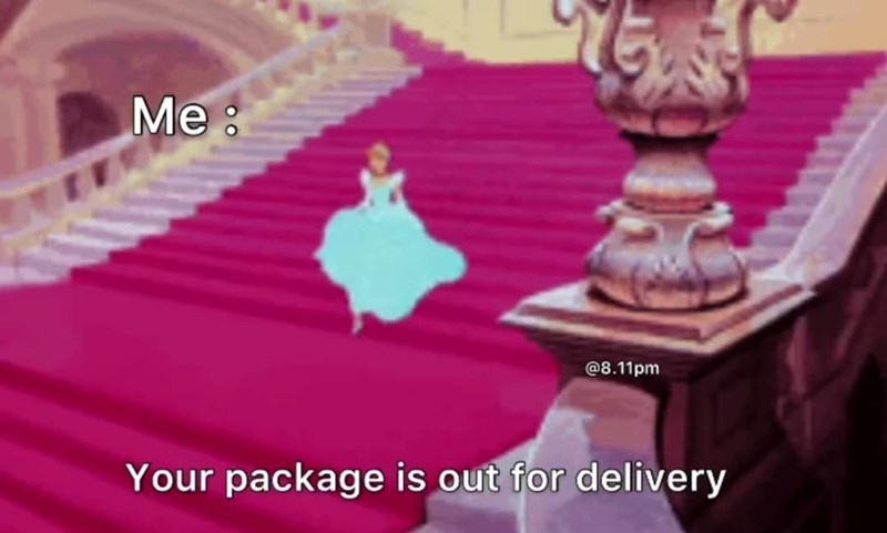 Purple - Me : @8.11pm Your package is out for delivery