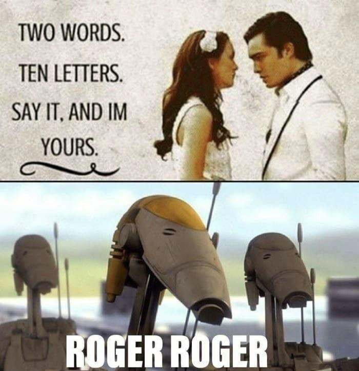 Photograph - TWO WORDS. TEN LETTERS. SAY IT, AND IM YOURS. ROGER ROGER