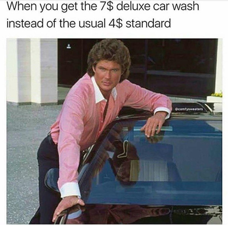 Sleeve - When you get the 7$ deluxe car wash instead of the usual 4$ standard @comfysweaters