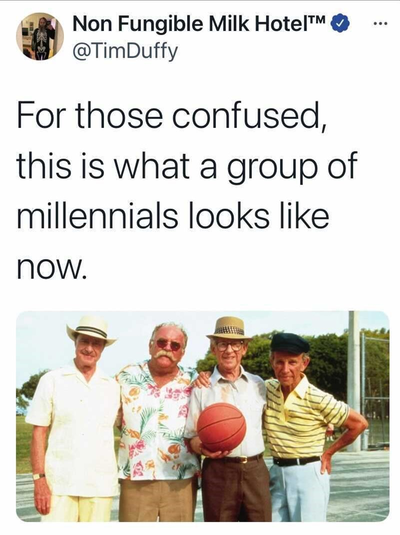 Sleeve - Non Fungible Milk HotelTM @TimDuffy ... For those confused, this is what a group of millennials looks like now.