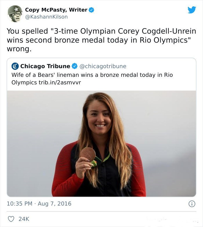 """Photograph - Copy McPasty, Writer @KashannKilson You spelled """"3-time Olympian Corey Cogdell-Unrein wins second bronze medal today in Rio Olympics"""" wrong. OChicago Tribune O @chicagotribune Wife of a Bears' lineman wins a bronze medal today in Rio Olympics trib.in/2asmvvr 10:35 PM · Aug 7, 2016 24K"""