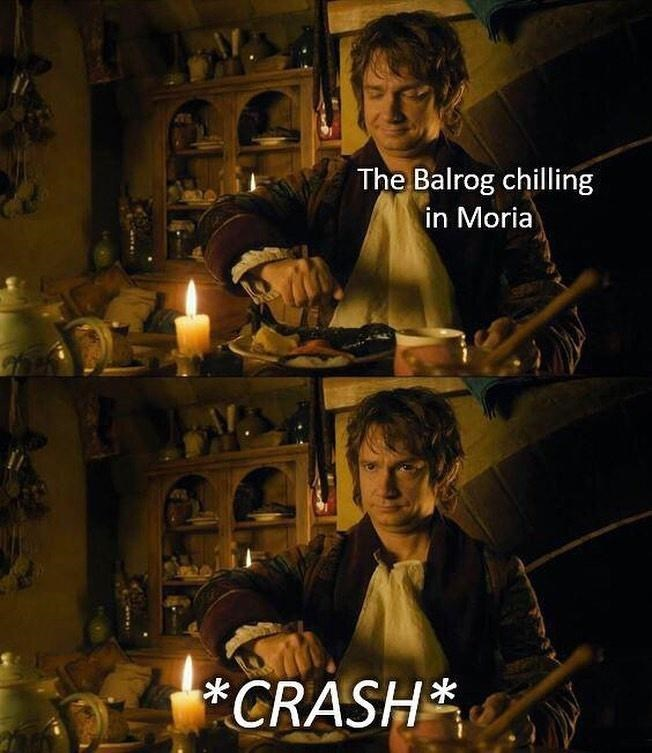 Candle - The Balrog chilling in Moria *CRASH*