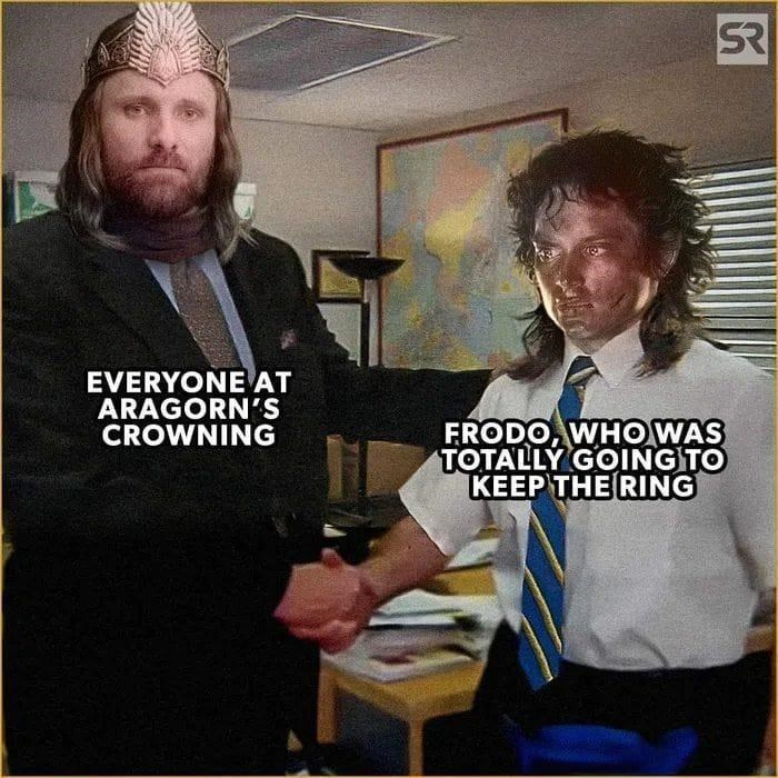 Forehead - SR EVERYONE AT ARAGORN'S CROWNING FRODO, WHO WAS TOTALLÝ GOING TO KEEP THE RING