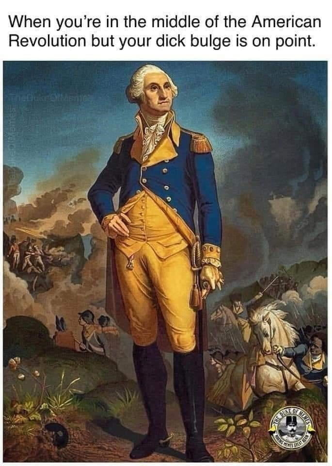 Plant - When you're in the middle of the American Revolution but your dick bulge is on point. OF ENES E NEVES AHE DU