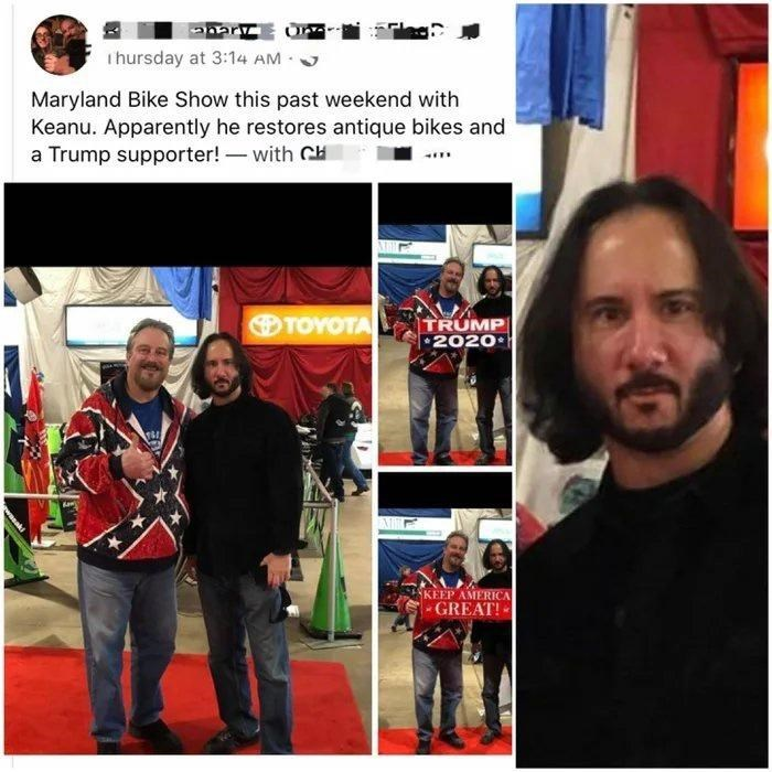 Facial expression - I hursday at 3:14 AM Maryland Bike Show this past weekend with Keanu. Apparently he restores antique bikes and a Trump supporter! -with CH TOYOTA TRUMP 2020 KEEP AMERICA - GREAT!-