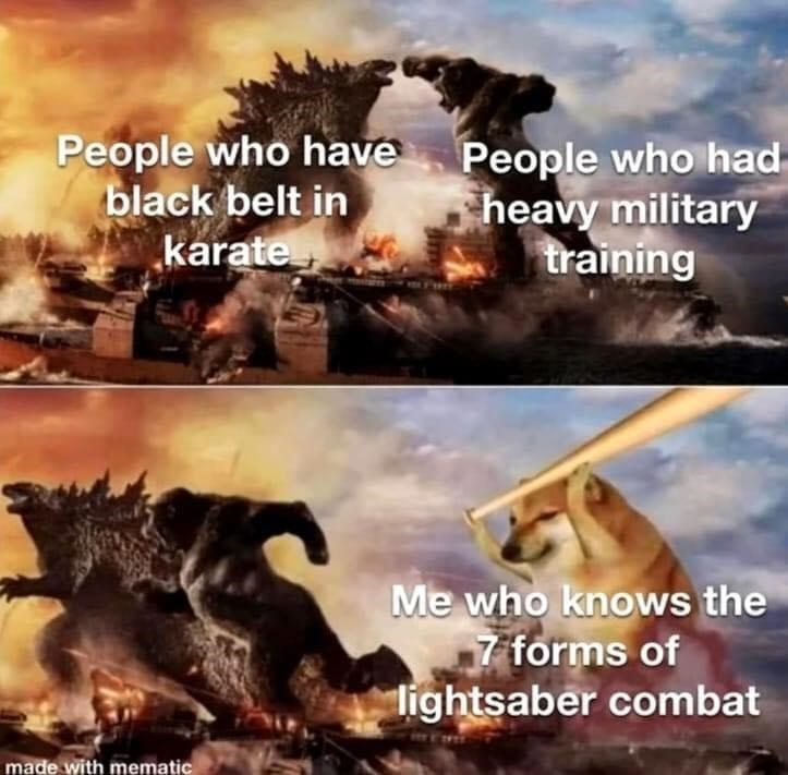 Cloud - People who have black belt in karate People who had heavy military training Me who knows the 7 forms of lightsaber combat made with mematic