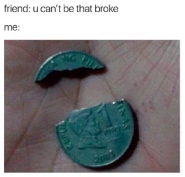 Natural material - friend: u can't be that broke me: 2003 INAS