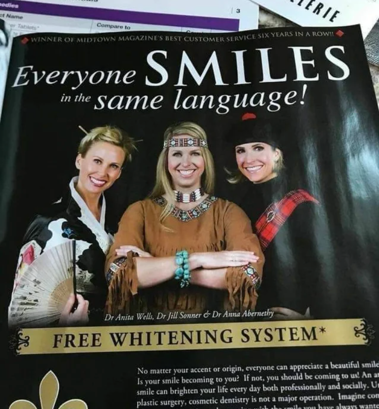 Smile - RIE sodies et Name Compare to Tablts Everyone SMILES in the same language! WINNER OF MIDTOWN MAGAZINE'S BEST CUSTOMER SERVICE SIX YEARS IN A ROWI   国 Dr Anita Wells, Dr Jill Sonner & Dr Anna Abernethy FREE WHITENING SYSTEM* No matter your accent or origin, everyone can appreciate a beautiful smile Is your smile becoming to you? If not, you should be coming to us! An an smile can brighten your life every day both professionally and socially. U» plastic surgery, cosmetic dentistry is not a
