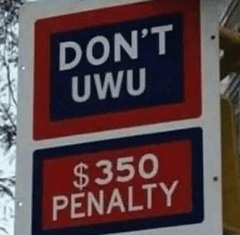 Font - DON'T UWU $350 PENALTY