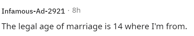 Font - Infamous-Ad-2921 · 8h The legal age of marriage is 14 where I'm from.