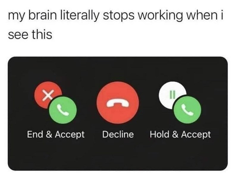 Line - my brain literally stops working when i see this II End & Accept Decline Hold & Accept