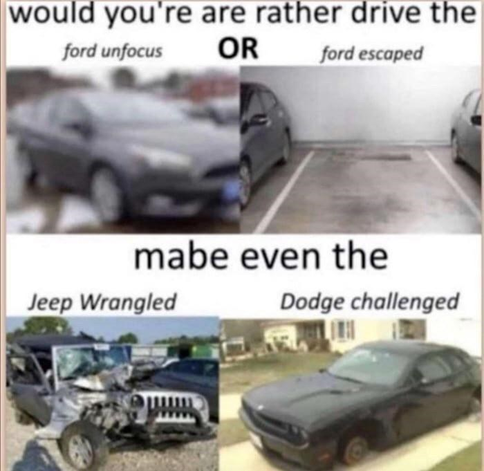 Automotive parking light - would you're are rather drive the OR ford unfocus ford escaped mabe even the Jeep Wrangled Dodge challenged