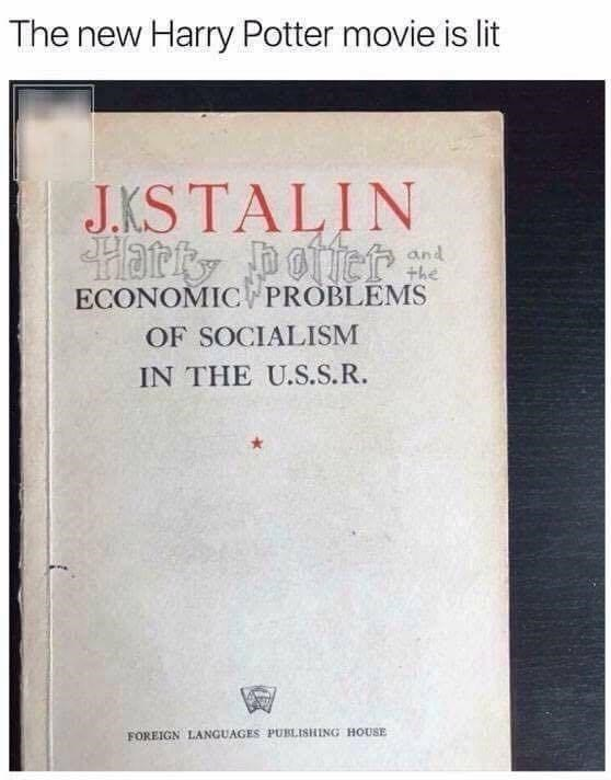Book - The new Harry Potter movie is lit J.KS TALIN and the ECONOMIC PROBLEMS OF SOCIALISM IN THE U.S.S.R. FOREIGN LANGUAGES PUBLISHING HOUSE