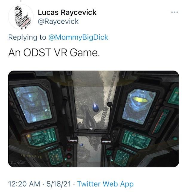 Automotive parking light - Lucas Raycevick @Raycevick Replying to @MommyBigDick An ODST VR Game. DARE BUNGIE 12:20 AM · 5/16/21· Twitter Web App BAWW wwww