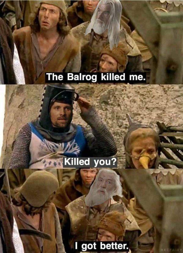 Outerwear - The Balrog killed me. Killed you? I got better. HXCFAIRY