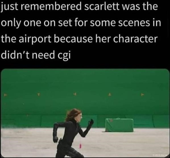 Organism - just remembered scarlett was the only one on set for some scenes in the airport because her character didn't need cgi