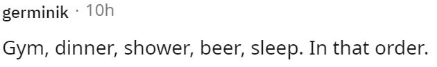 Font - germinik · 10h Gym, dinner, shower, beer, sleep. In that order.