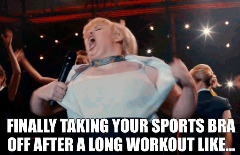 Entertainment - FINALLY TAKING YOUR SPORTS BRA OFF AFTER A LONG WORKOUT LIKE.