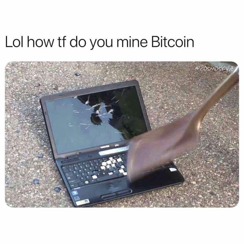 Computer - Lol how tf do you mine Bitcoin @ cOSMoskyle