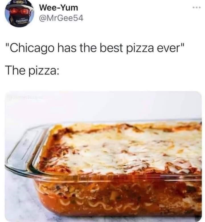 """Food - Wee-Yum @MrGee54 """"Chicago has the best pizza ever"""" The pizza:"""