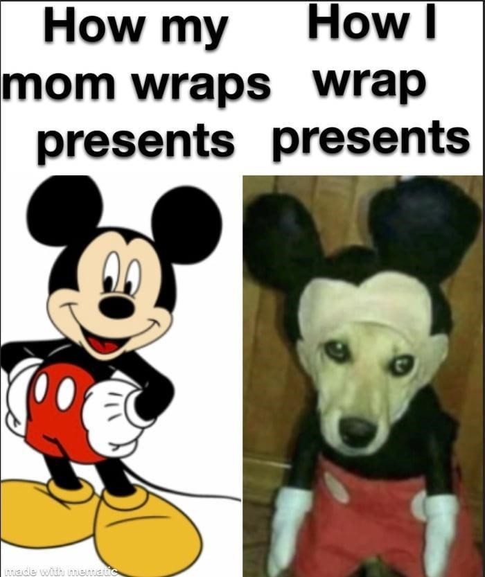 Dog - How my How I mom wraps wrap presents presents Lnnade with nmematic