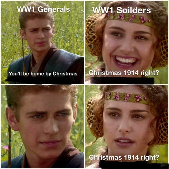 Hair - ww1 Generals WW1 Soilders You'll be home by Christmas Christmas 1914 right? Christmas 1914 right?