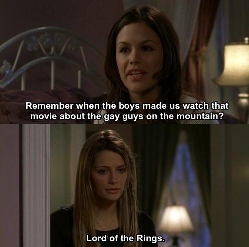 Hair - Remember when the boys made us watch that movie about the gay guys on the mountain? Lord of the Rings.