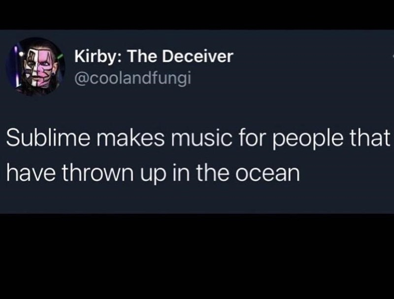 Font - Kirby: The Deceiver @coolandfungi Sublime makes music for people that have thrown up in the ocean