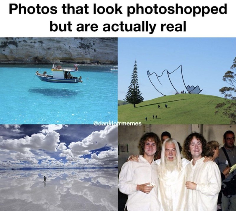 Water - Photos that look photoshopped but are actually real @danklotrmemes