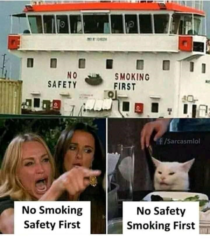 Photograph - NO SAFETY SMOKING FIRST f/Sarcasmlol No Smoking No Safety Safety First Smoking First of