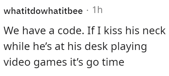Font - whatitdowhatitbee · 1h We have a code. If I kiss his neck while he's at his desk playing video games it's go time