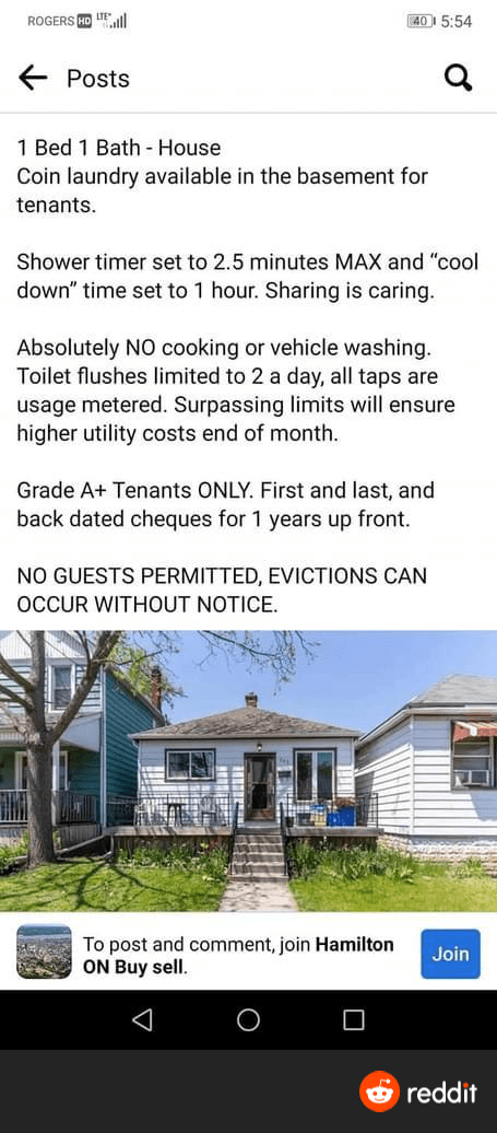 """ridiculous entitled people and their demands - Plant - ROGERS HD IEall 40 5:54 E Posts 1 Bed 1 Bath - House Coin laundry available in the basement for tenants. Shower timer set to 2.5 minutes MAX and """"cool down"""" time set to 1 hour. Sharing is caring. Absolutely NO cooking or vehicle washing. Toilet flushes limited to 2 a day, all taps are usage metered. Surpassing limits will ensure higher utility costs end of month. Grade A+ Tenants ONLY. First and last, and back dated cheques for 1 years up fr"""