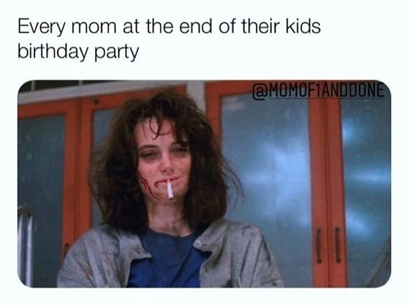 Smile - Every mom at the end of their kids birthday party @MOMOF1ANDDONE