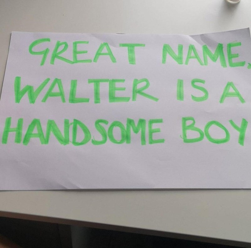 Handwriting - GREAT NAME WALTER IS A HANDSOME BOY