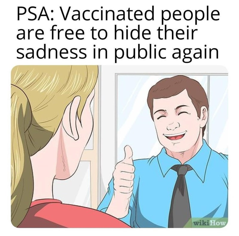Hair - PSA: Vaccinated people are free to hide their sadness in public again wiki How