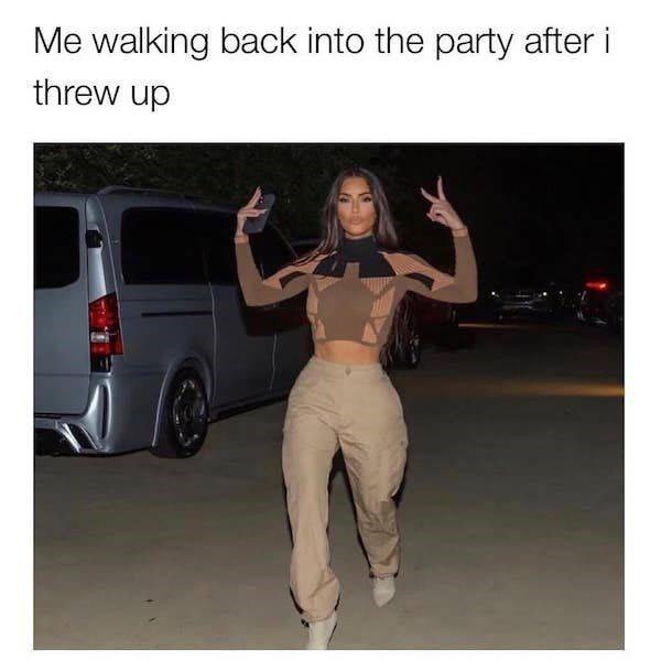Tire - Me walking back into the party after i threw up