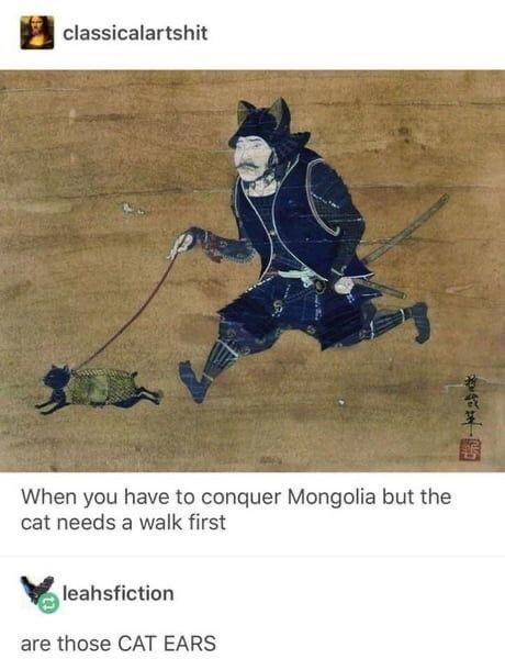 Sleeve - classicalartshit When you have to conquer Mongolia but the cat needs a walk first leahsfiction are those CAT EARS 代年,