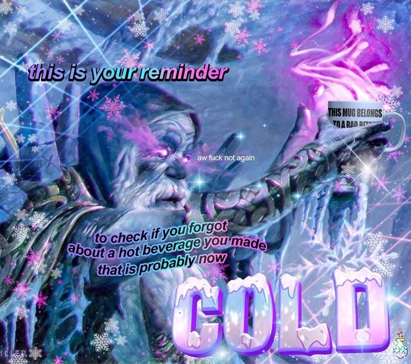 Purple - this is your remihder THIS MUG BELONGS TOARAD RIT aw fuck not again check if you forgot about a hot beverage you'made that is probably now GOLD IL