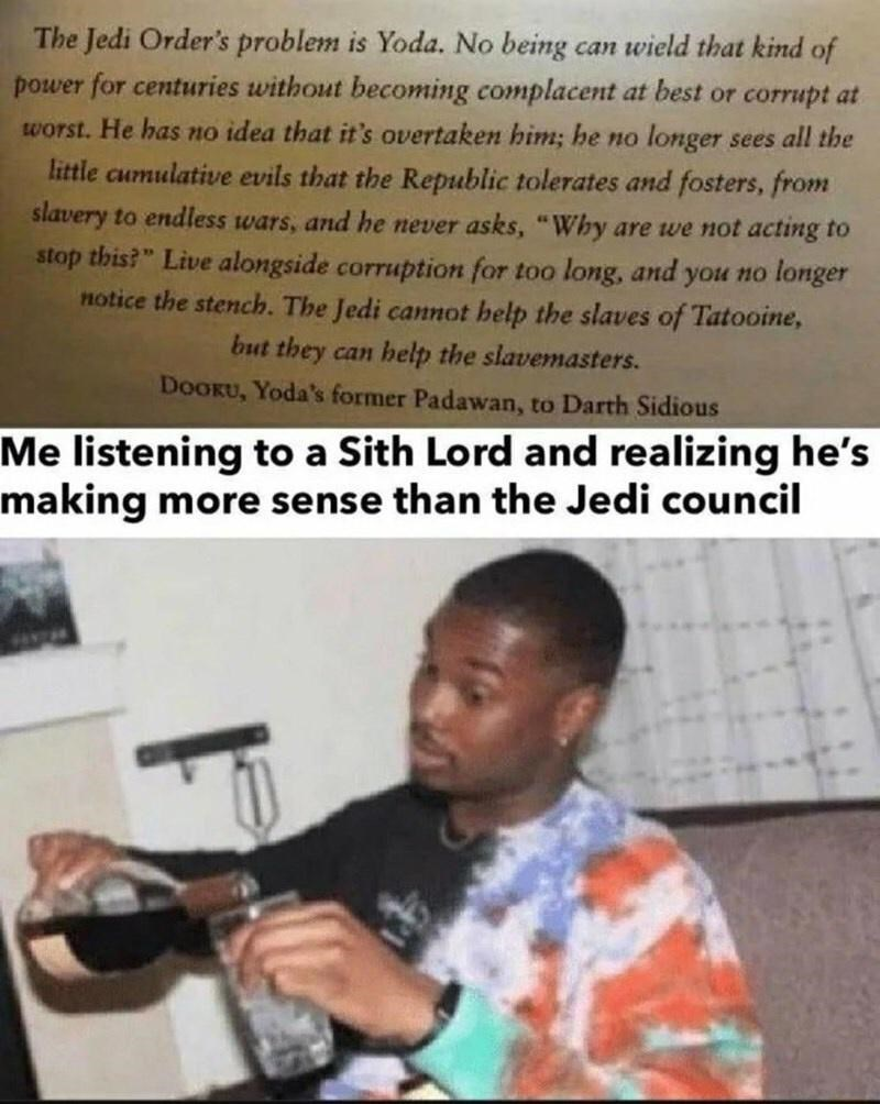 """Product - The Jedi Order's problem is Yoda. No being can wield that kind of power for centuries without becoming complacent at best or corrupt at worst. He has no idea that it's overtaken him; he no longer sees all the little cumulative evils that the Republic tolerates and fosters, from slavery to endless wars, and he never asks, """"Why are we not acting to stop this?"""" Live alongside corruption for too long, and you no longer notice the stench. The Jedi cannot help the slaves of Tatooine, but the"""